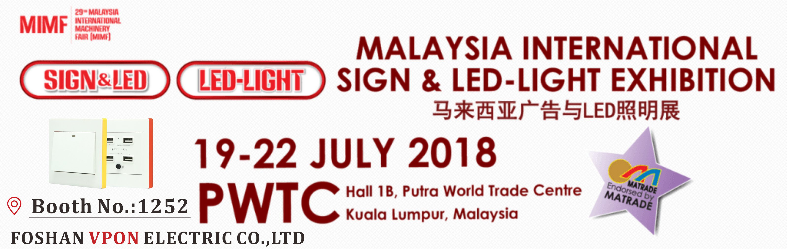 Malaysia International Sign & LED-Light Exhibition July 19-July 22